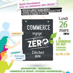 """2ème rencontre """"Commerce engagé Zéro Déchet"""""""